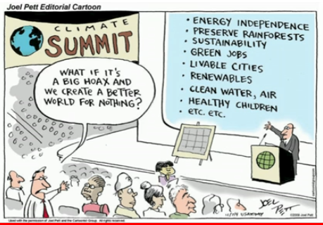 What if climate change is just a big hoax and we create a better world for nothing?